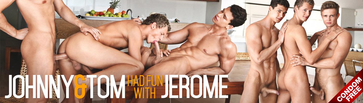 Johnny & TOM had fun with Jerome