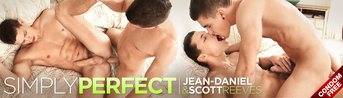 SIMPLY PERFECT… SCOTT REEVES FUCKS JEAN-DANIEL